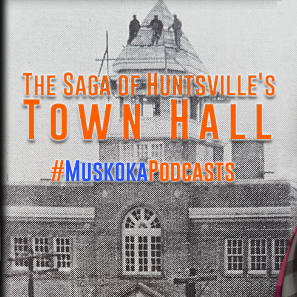 A History of Huntsville's Town Hall
